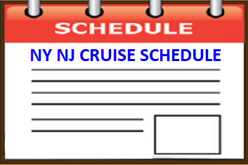 Cruise Schedule for cruises departing from New York and New Jersey